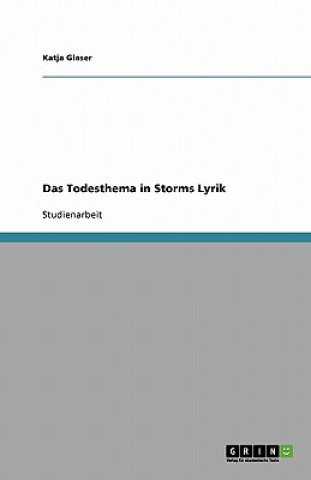 Todesthema in Storms Lyrik