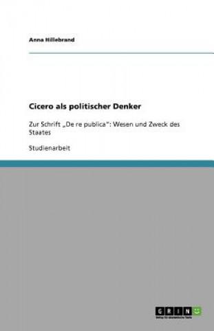 Cicero als politischer Denker