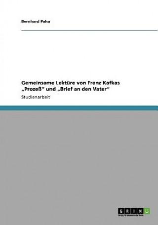 Gemeinsame Lektüre von Franz Kafkas Prozeß und Brief an den Vater