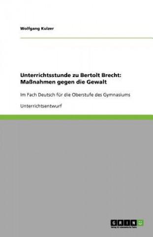 Unterrichtsstunde zu Bertolt Brecht