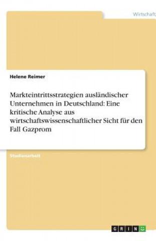 Markteintrittsstrategien auslandischer Unternehmen in Deutschland