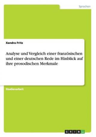 Analyse und Vergleich einer franzoesischen und einer deutschen Rede im Hinblick auf ihre prosodischen Merkmale