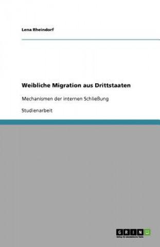 Weibliche Migration aus Drittstaaten