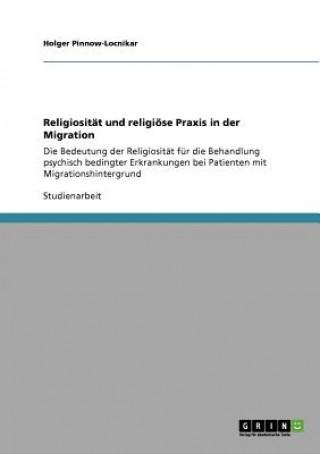 Religiositat und religioese Praxis in der Migration
