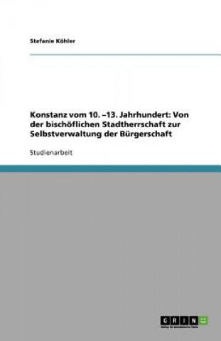 Konstanz vom 10. -13. Jahrhundert