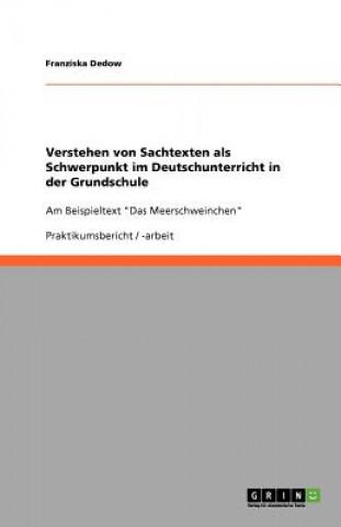 Verstehen von Sachtexten als Schwerpunkt im Deutschunterricht in der Grundschule