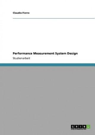 Performance Measurement System Design