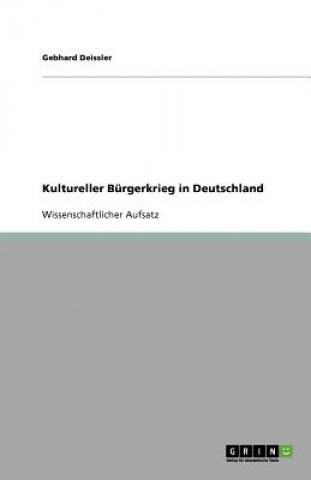 Kultureller Burgerkrieg in Deutschland