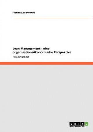 Lean Management - eine organisationsoekonomische Perspektive