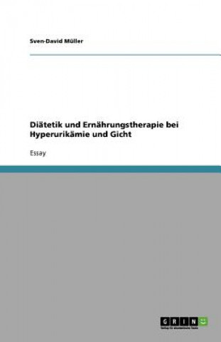 Diatetik und Ernahrungstherapie bei Hyperurikamie und Gicht