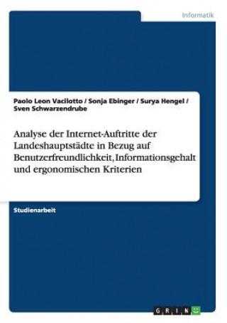 Analyse der Internet-Auftritte der Landeshauptstadte in Bezug auf Benutzerfreundlichkeit, Informationsgehalt und ergonomischen Kriterien