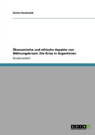 Okonomische Und Ethische Aspekte Von Wahrungskrisen