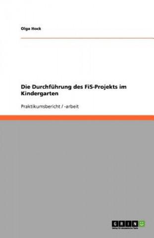 Durchfuhrung des FiS-Projekts im Kindergarten