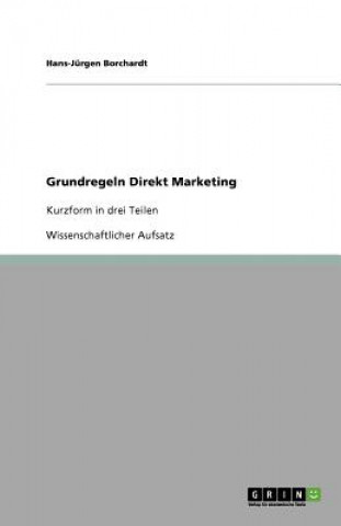 Grundregeln Direkt Marketing