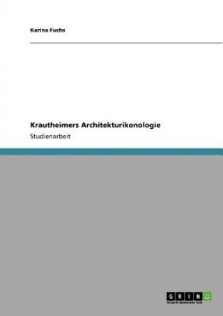 Krautheimers Architekturikonologie