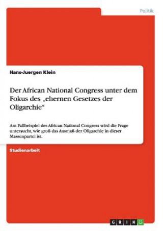 African National Congress unter dem Fokus des ehernen Gesetzes der Oligarchie