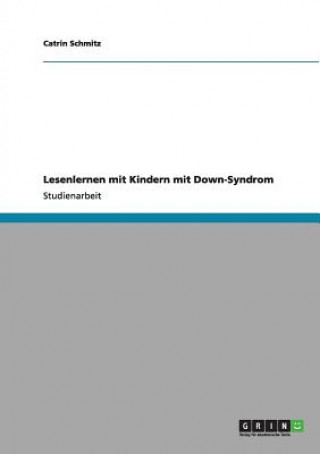 Lesenlernen mit Kindern mit Down-Syndrom