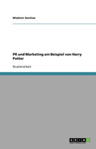 PR und Marketing am Beispiel von Harry Potter