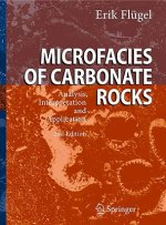 Microfacies of Carbonate Rocks, w. CD-ROM
