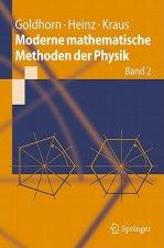 Moderne mathematische Methoden der Physik. Bd.2