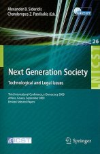 Next Generation Society Technological and Legal Issues