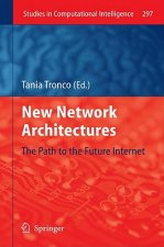 New Network Architectures