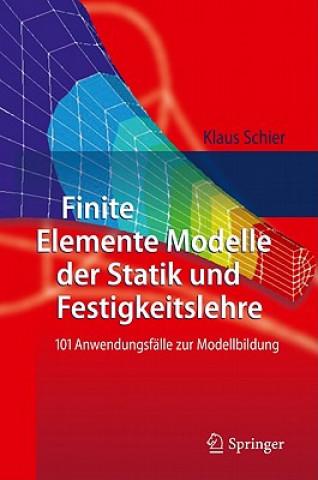 Finite Elemente Modelle Der Statik Und Festigkeitslehre