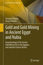 Gold and Goldmining in Ancient Egypt and Nubia
