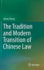 Tradition and Modern Transition of Chinese Law