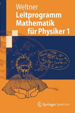 Leitprogramm Mathematik für Physiker. Bd.1