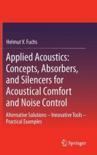Applied Acoustics: Concepts, Absorbers, and Silencers for Acoustical Comfort and Noise Control