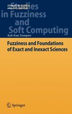 Fuzziness and Foundations of Exact and Inexact Sciences