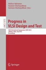 Progress in VLSI Design and Test