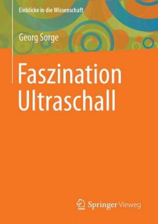 Faszination Ultraschall