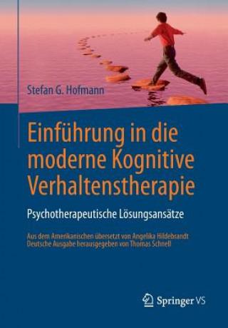 Einfuhrung in die moderne Kognitive Verhaltenstherapie