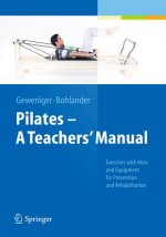 Pilates a Teachers' Manual