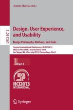 Design, User Experience, and Usability: Design Philosophy, Methods, and Tools