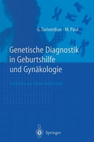 Genetische Diagnostik in Geburtshilfe Und Gynakologie