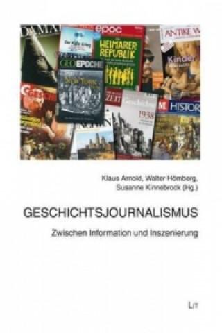 Geschichtsjournalismus