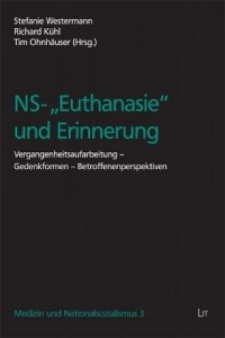NS-Euthanasie und Erinnerung