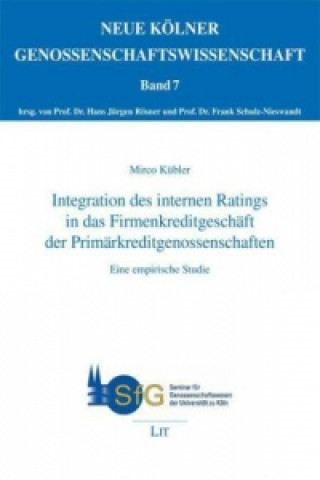 Integration des internen Ratings in das Firmenkreditgeschäft der Primärkreditgenossenschaften