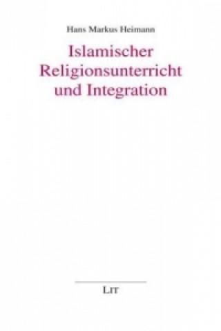 Islamischer Religionsunterricht und Integration
