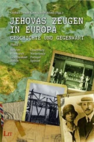 Jehovas Zeugen in Europa - Geschichte und Gegenwart. Bd.1