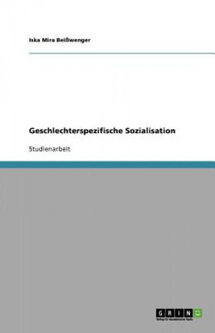 Geschlechterspezifische Sozialisation