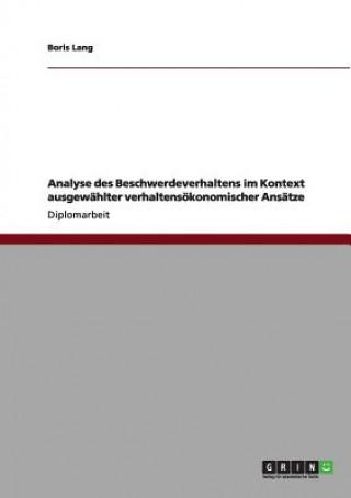 Analyse des Beschwerdeverhaltens im Kontext ausgewahlter verhaltensoekonomischer Ansatze