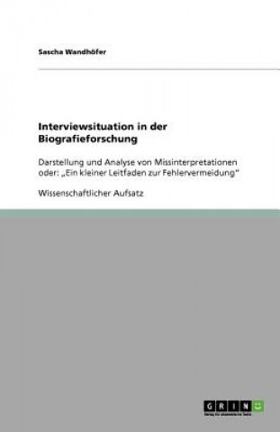 Interviewsituation in der Biografieforschung