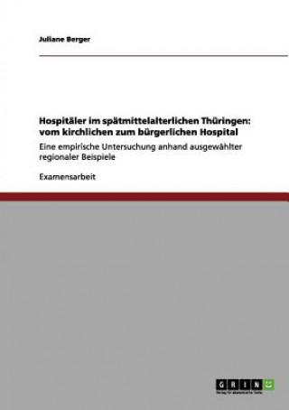 Hospitaler im spatmittelalterlichen Thuringen