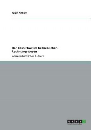 Cash Flow im betrieblichen Rechnungswesen