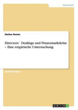 Directors Dealings und Finanzmarktkrise - Eine empirische Untersuchung
