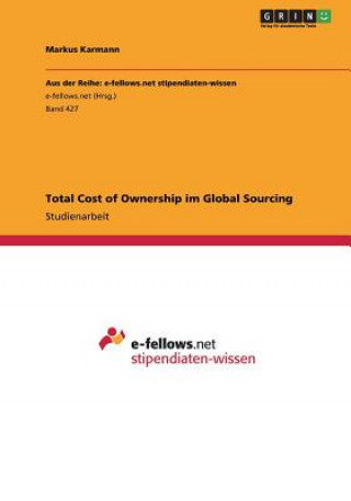 Total Cost of Ownership Im Global Sourcing